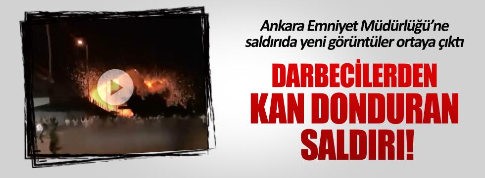 Ankara Emniyet Müdürlüğü'ne saldırıda yeni görüntüler ortaya çıktı
