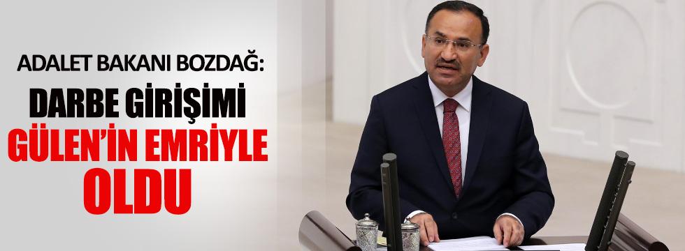 Adalet Bakanı Bozdağ: Darbe girişimi Gülen'in emriyle oldu
