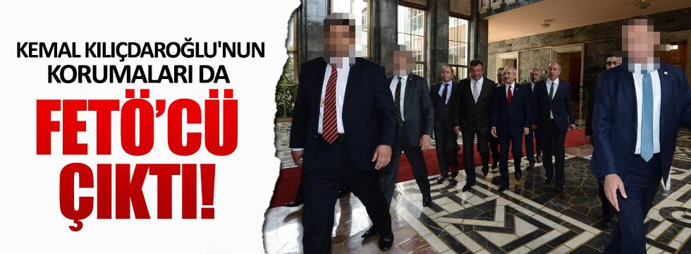 Kılıçdaroğlu'nun korumaları da Cemaatçi çıktı