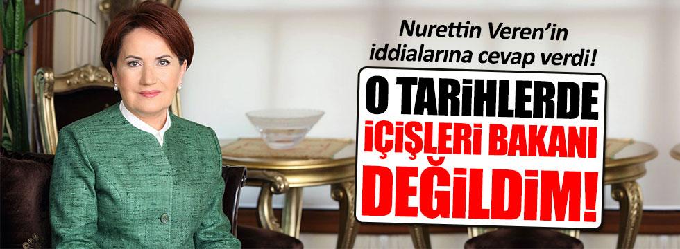 Akşener, Nurettin Veren'in iddialarına cevap verdi