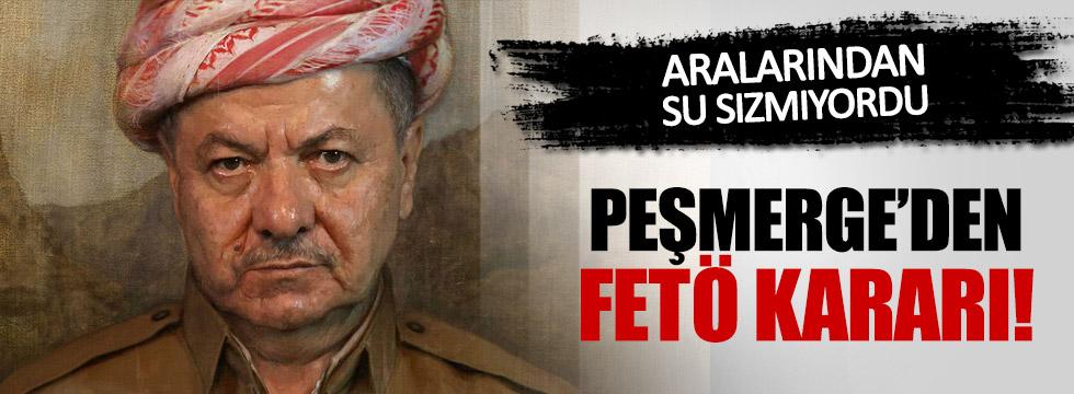 Barzani'den FETÖ Kararı