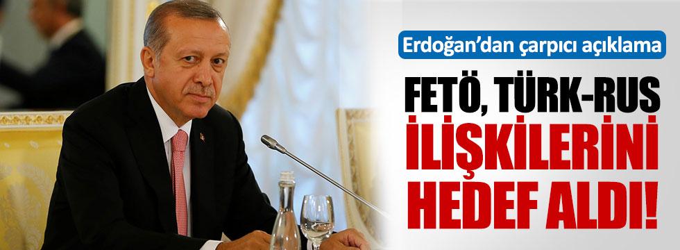 Erdoğan: FETÖ iki ülke ilişkilerine kastetti