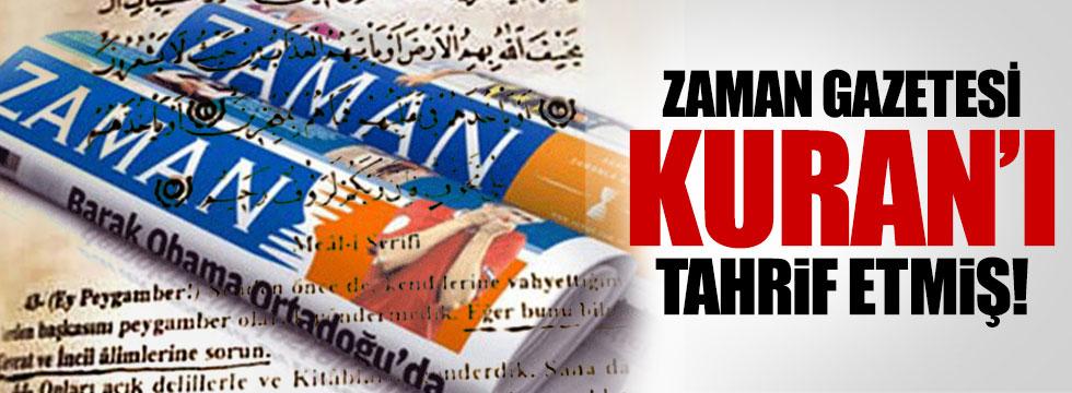 Zaman Gazetesi Kuran'ı tahrif etmiş