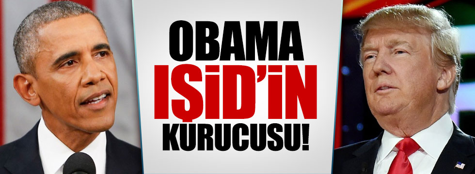 "Trump: ""Obama IŞİD'in kurucususu"""