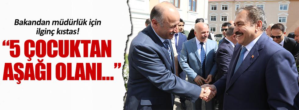 Veysel Eroğlu, müdürlük için 5 çocuk şartı koydu