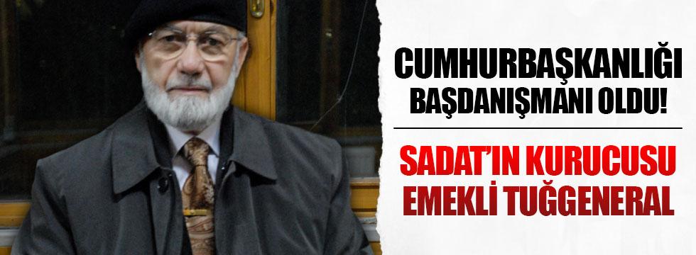 SADAT'ın kurucusu Cumhurbaşkanlığı başdanışmanı oldu