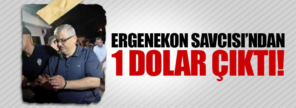 Ergenekon Savcısı'ndan 1 dolar çıktı