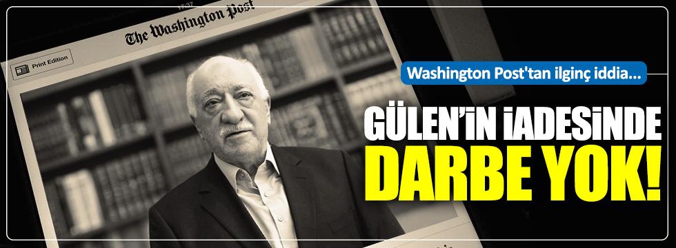"Washington Post'tan ilginç""Gülen"" iddiası"