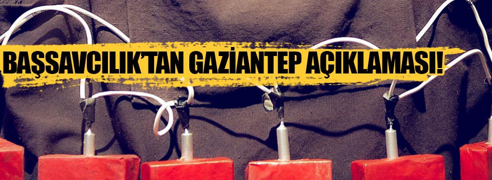 Başsavcılık'tan Gaziantep saldırısıyla ilgili açıklama