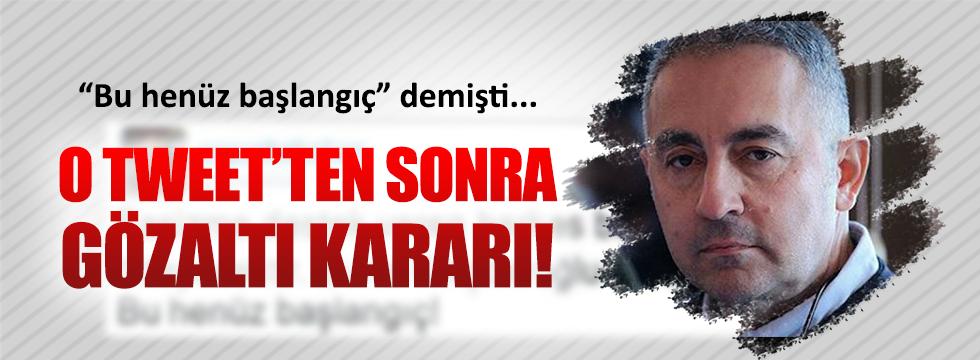 Babahan hakkında 'Kılıçdaroğlu' tweeti nedeniyle gözaltı kararı