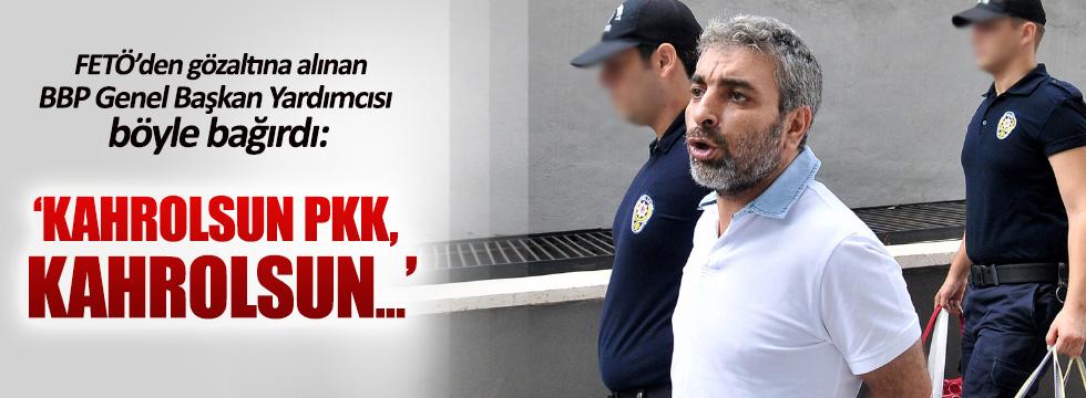FETÖ'den gözaltına alınan BBP'li Kartal adliyeye sevk edildi
