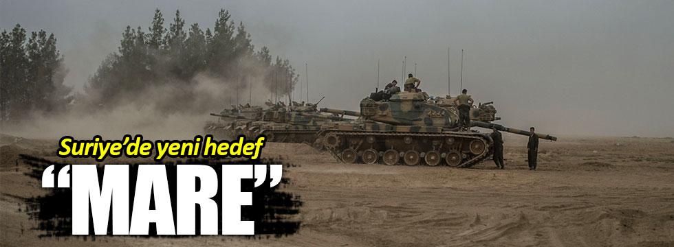 """Suriye'de yeni hedef  """"Mare"""" ilçesi"""