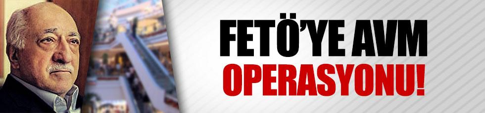 FETÖ'ye AVM operasyonu