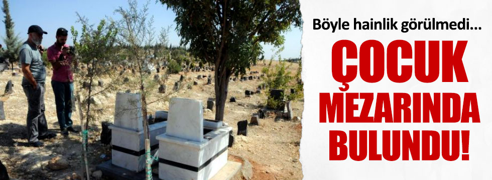 """Çocuk mezarında """"EYP"""" bulundu"""