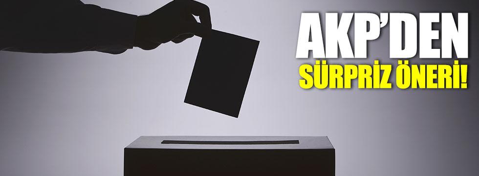 AKP'den sürpriz seçim önerisi