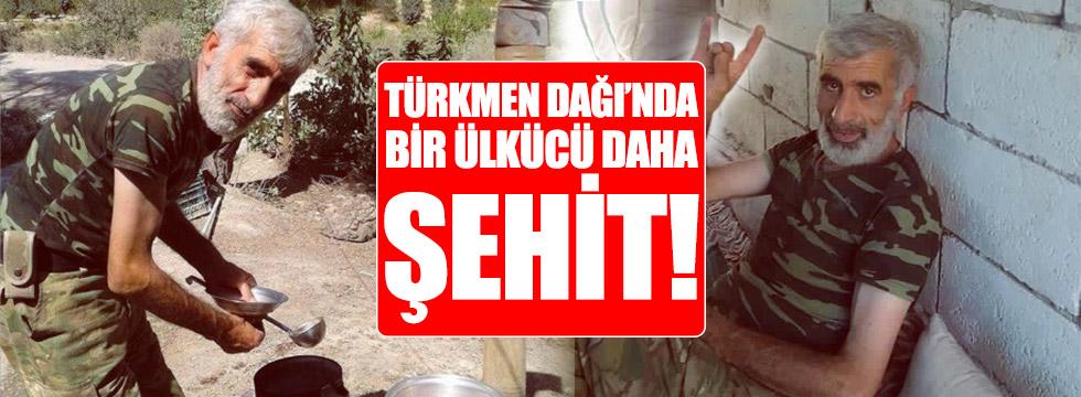 Türkmen Dağı'nda bir Ülkücü daha şehit