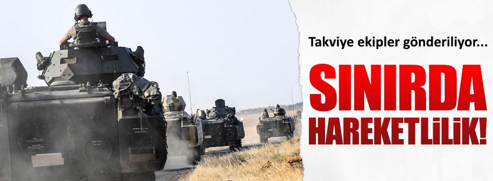 Suriye sınırına takviye birlikler