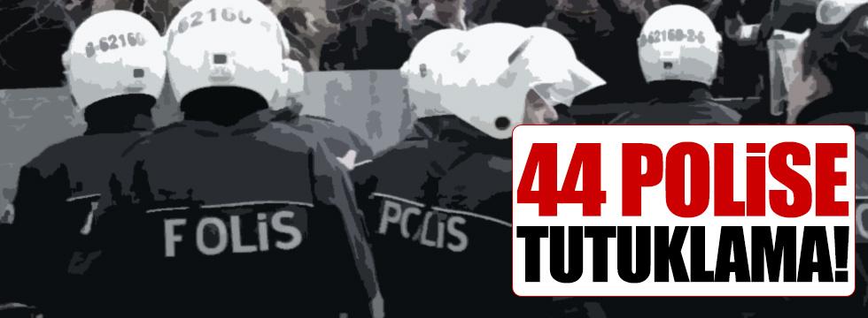 44 polise tutuklama