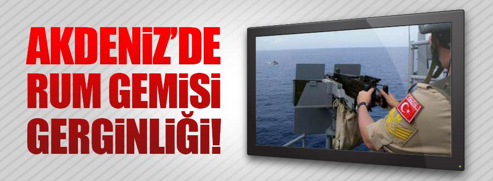Akdeniz'de Rum gemisi gerginliği