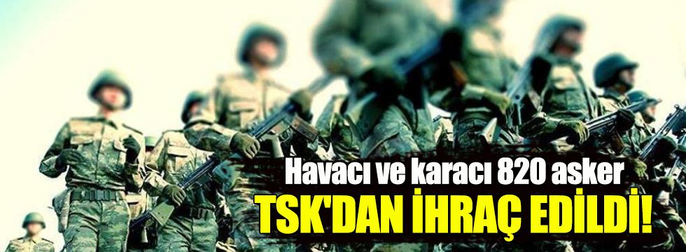 820 askeri personel TSK'dan ihraç edildi!