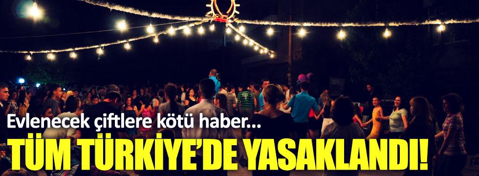 Sokak düğünleri tüm Türkiye'de yasakladı