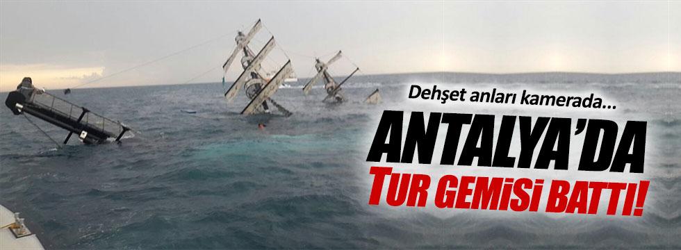 Antalya'da tur gemisi battı!