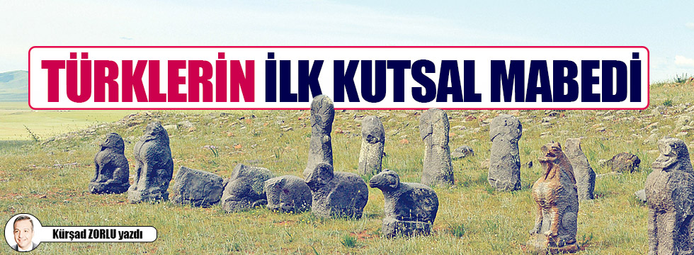 Türklerin ilk kutsal mabedi