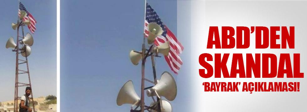 ABD'den 'bayrak' açıklaması