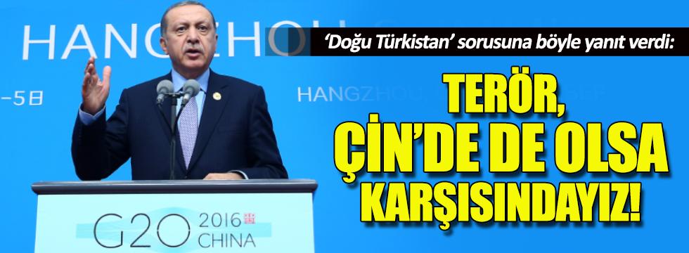Erdoğan, Doğu Türkistan sorusuna böyle cevap verdi