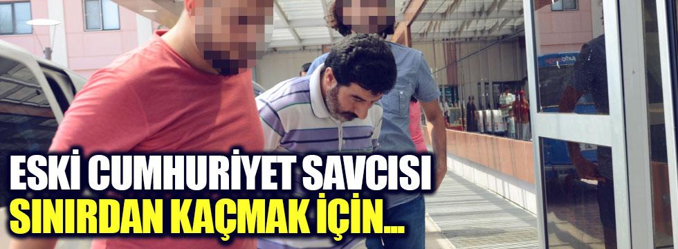 """Cumhuriyet Savcısı: """"Sınırı geçmek için..."""""""