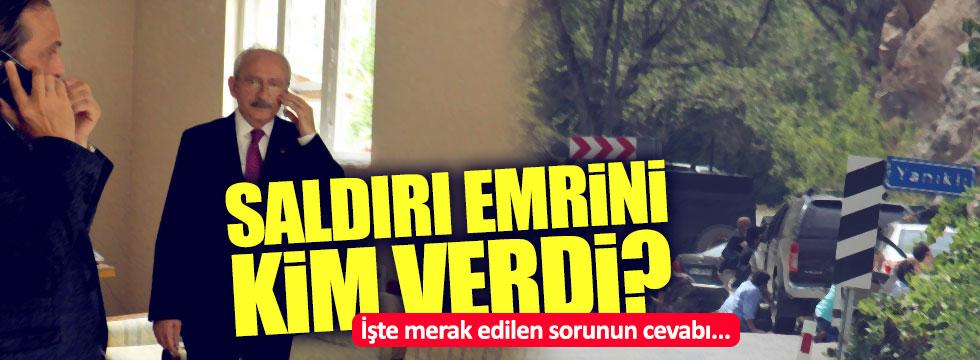 Kılıçdaroğlu'na saldırı emrini kim verdi?