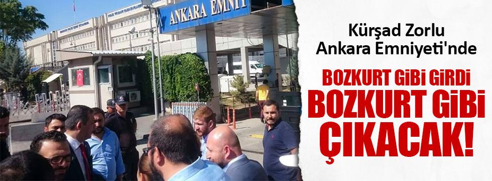 Kürşad Zorlu Ankara Emniyeti'nde