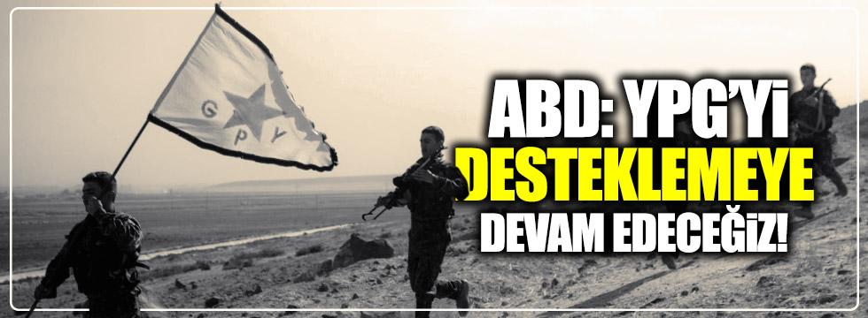 """ABD: """"YPG'yi desteklemeye devam edeceğiz"""""""