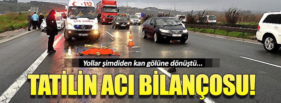 Kazalar durmuyor: 5 günde 42 kişi öldü, 209 kişi yaralandı