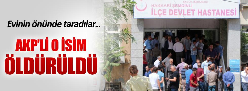 AKP'li Ahmet Budak silahlı saldırıda öldürüldü