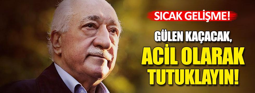 Türkiye'den ABD'ye: Kaçacak tutuklayın