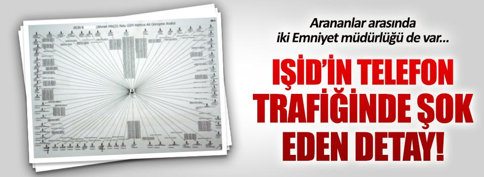IŞİD şüphelilerinin telefon trafiği ortaya çıktı
