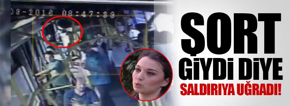 Şort giydi diye otobüste saldırıya uğradı
