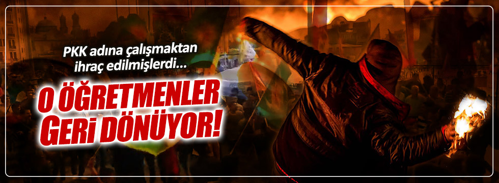 PKK'lı öğretmenler geri mi dönüyor?