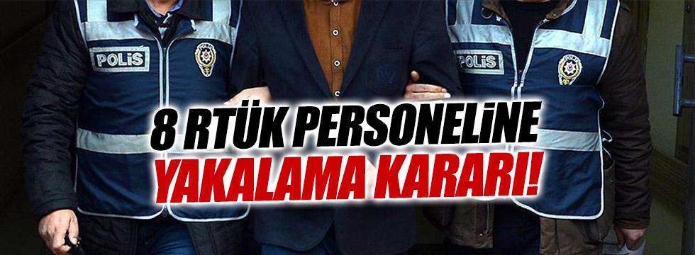 7 RTÜK Personeli için yakalama kararı