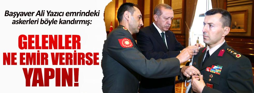 Başyaver Ali Yazıcı, emrindeki askerleri böyle kandırmış