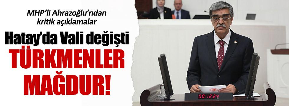 MHP'li Mehmet Ahrazoğlu, Türkmenlerle ilgili açıklama yaptı
