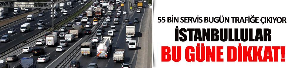 İstanbul'da 16 bini okul 55 bin servis bugün trafiğe çıkıyor