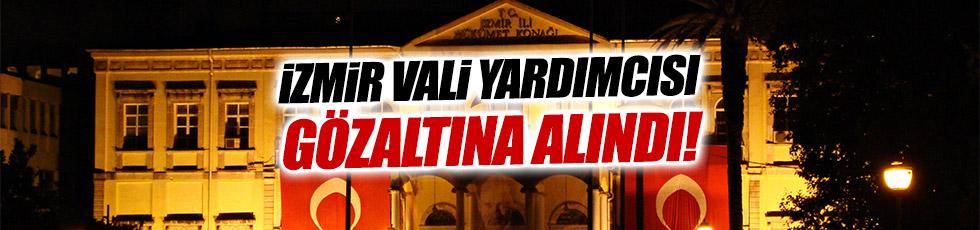 İzmir Vali Yardımcısı Mehmet Suat İlhan gözaltına alındı