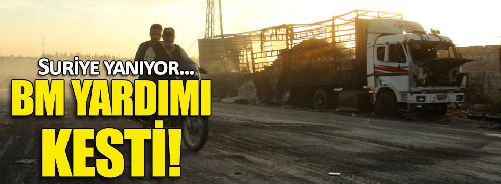 BM yardım konvoylarını durdurma kararı aldı