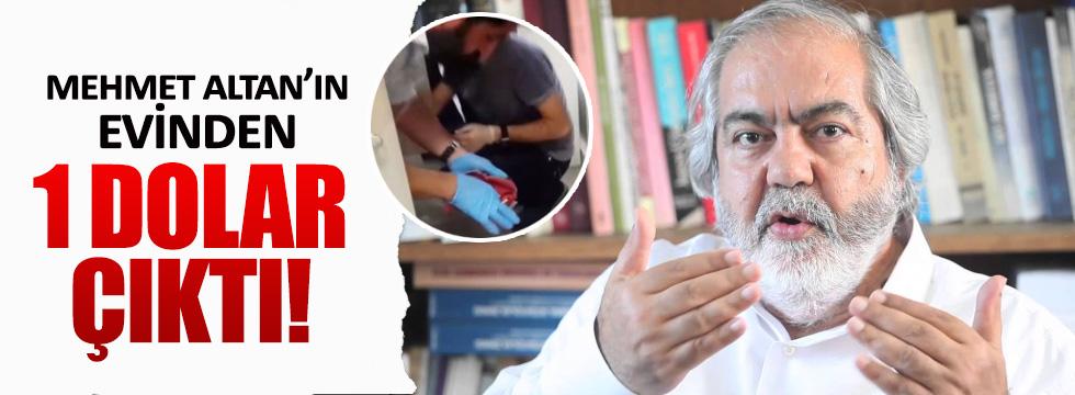 Mehmet Altan'ın evinden 1 dolar çıktı