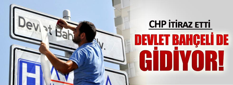 CHP itiraz etti, Bahçeli ismi de gidiyor!