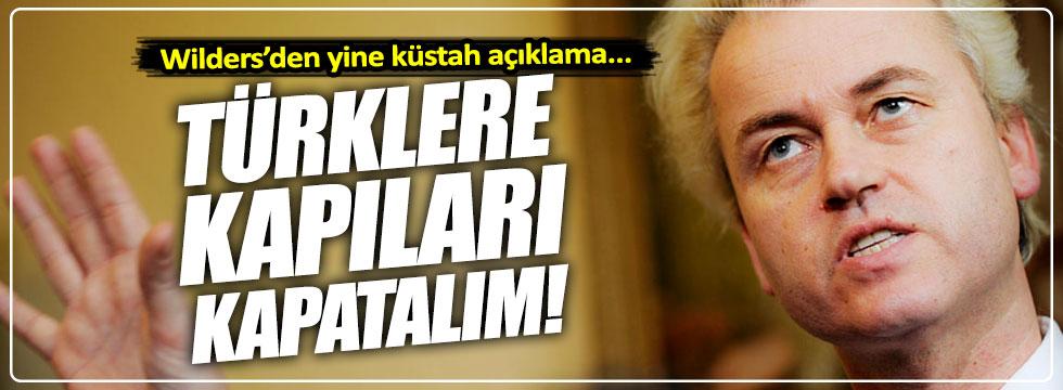 """""""Türklere kapıları kapatalım"""""""