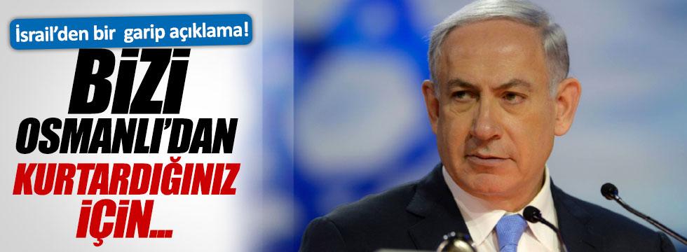 Netanyahu'dan 'Osmanlı' açıklaması