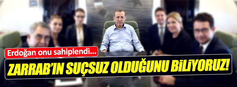 Erdoğan: Reza Zarrab suçsuz